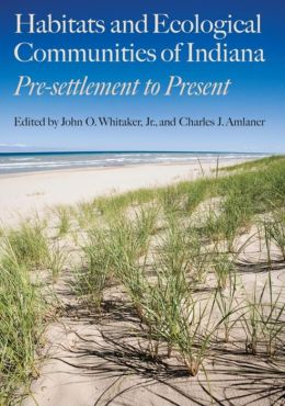 Habitats and Ecological Communities of Indiana: Presettlement to Present