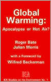 Global Warming: Apocalypse or Hot Air?