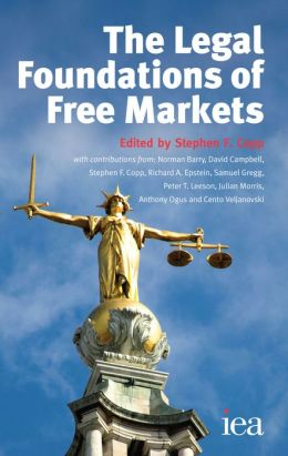The Legal Foundations of Free Markets