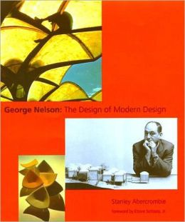 George Nelson: The Design of Modern Design