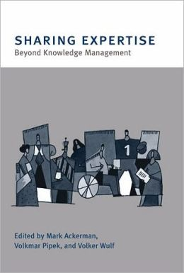 Sharing Expertise: Beyond Knowledge Management