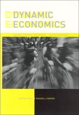 Dynamic Economics: Quantitative Methods and Applications