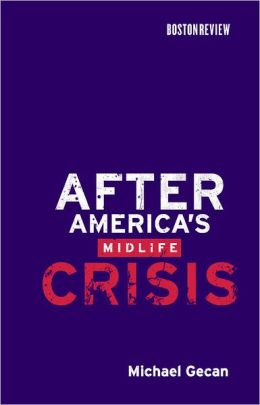 After America's Midlife Crisis