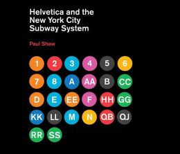 Helvetica and the New York City Subway System: The True (Maybe) Story