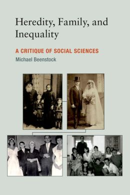 Heredity, Family, and Inequality: A Critique of Social Sciences