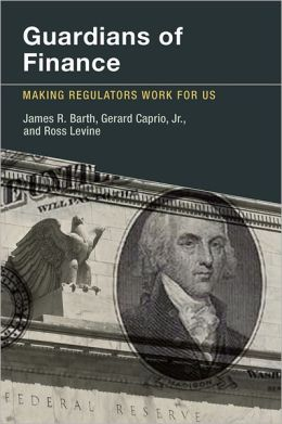 Guardians of Finance: Making Regulators Work for Us