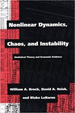 Nonlinear Dynamics, Chaos, and Instability: Statistical Theory and Economic Evidence
