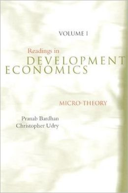 Readings in Development Economics, Volume I: Micro-Theory