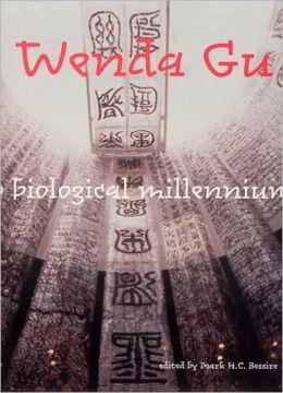 Wenda Gu: Art from Middle Kingdom to Biological Millennium