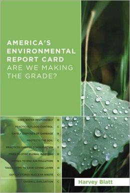 America's Environmental Report Card: Are We Making the Grade?