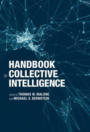 Handbook of Collective Intelligence