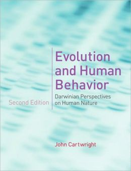 Evolution and Human Behavior: Darwinian Perspectives on Human Nature