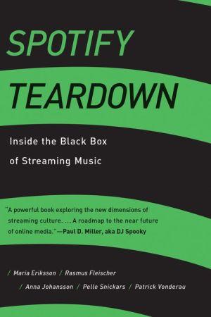 Spotify Teardown: Inside the Black Box of Streaming Music
