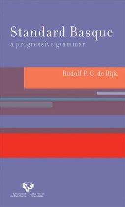 Standard Basque: A Progressive Grammar