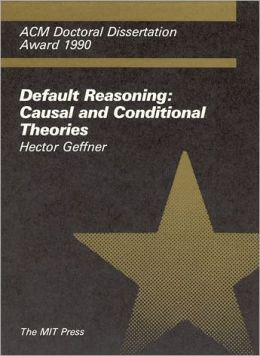 Default Reasoning: Causal and Conditional Theories