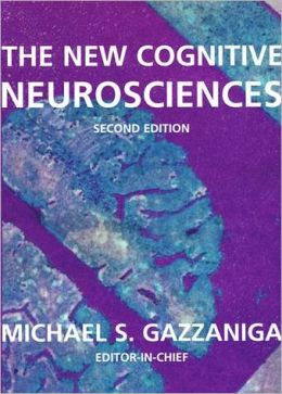 The New Cognitive Neurosciences