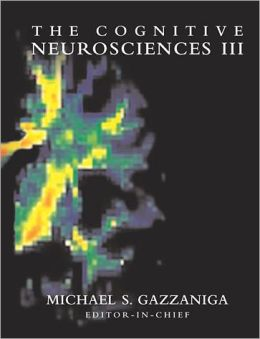 The Cognitive Neurosciences III
