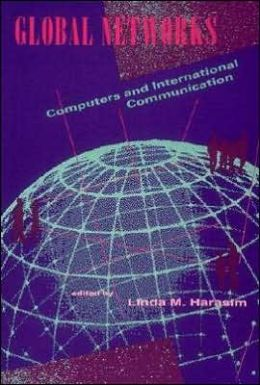 Global Networks: Computers and International Communication
