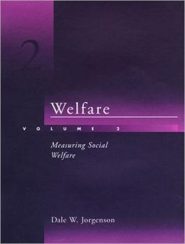 Welfare, Volume 2: Measuring Social Welfare
