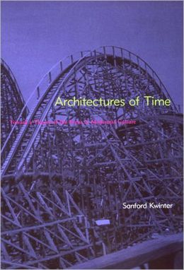 Architectures of Time: Toward a Theory of the Event in Modernist Culture