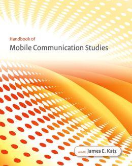 Handbook of Mobile Communication Studies