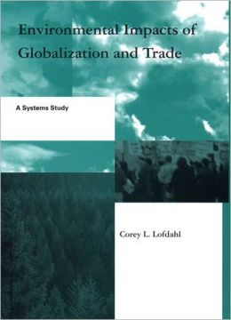 Environmental Impacts of Globalization and Trade: A Systems Study