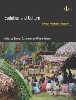 Evolution and Culture: A Fyssen Foundation Symposium