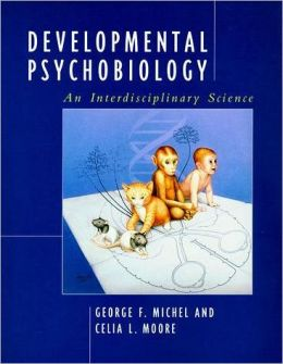 Developmental Psychobiology: An Interdisciplinary Science