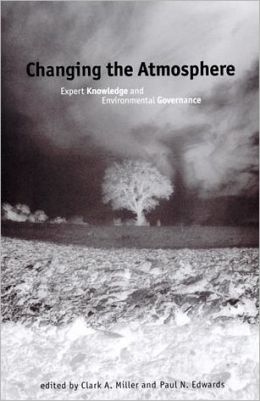 Changing the Atmosphere: Expert Knowledge and Environmental Governance