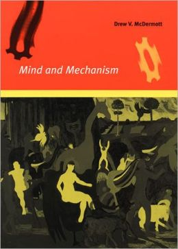 Mind and Mechanism