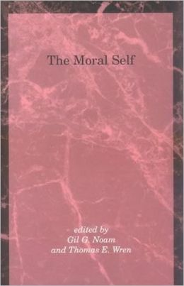 The Moral Self: Building a Better Paradigm