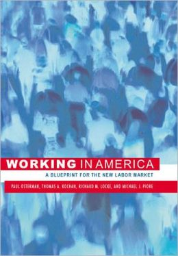 Working in America: A Blueprint for the New Labor Market