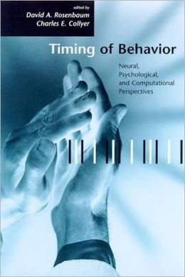 Timing of Behavior: Neural, Psychological, and Computational Perspectives