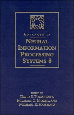 Advances in Neural Information Processing Systems 8: Proceedings of the 1995 Conference