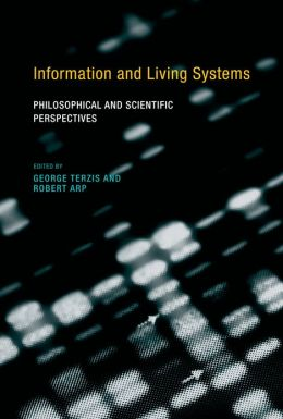 Information and Living Systems: Philosophical and Scientific Perspectives