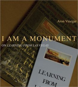 I am a Monument: On Learning from Las Vegas