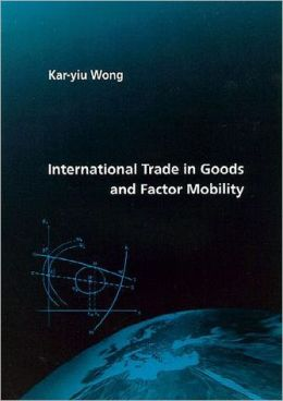 International Trade in Goods and Factor Mobility