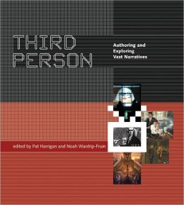 Third Person: Authoring and Exploring Vast Narratives