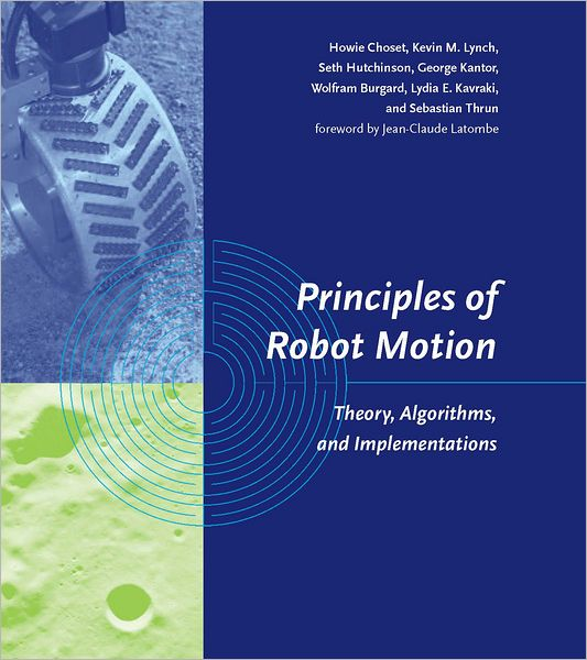 Principles of Robot Motion: Theory, Algorithms, and Implementations (PagePerfect NOOK Book)