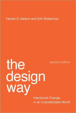 The Design Way: Intentional Change in an Unpredictable World, second edition (PagePerfect NOOK Book)