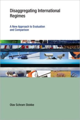 Disaggregating International Regimes: A New Approach to Evaluation and Comparison (PagePerfect NOOK Book)