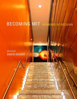 Becoming MIT: Moments of Decision (PagePerfect NOOK Book)