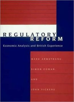 Regulatory Reform: Economic Analysis and British Experience