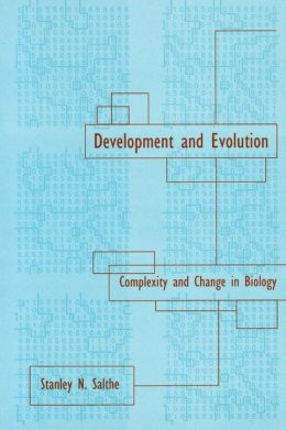 Development and Evolution: Complexity and Change in Biology