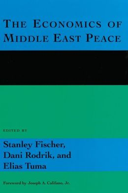 The Economics of Middle East Peace: Views from the Region