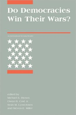 Do Democracies Win Their Wars?: An International Security Reader