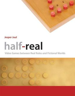 Half-Real: Video Games between Real Rules and Fictional Worlds