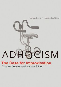 Adhocism: The Case for Improvisation