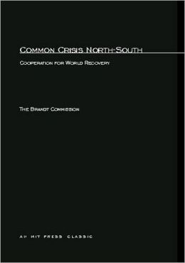 Common Crisis North-South: Cooperation for World Recovery