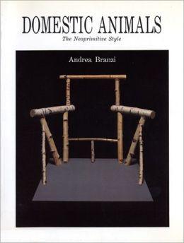 Domestic Animals: The Neoprimitive Style